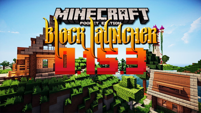 Block Launcher PRO for Minecraft PE 0.15.9/0.15.0 APK | Minecraft 1.11 Mods