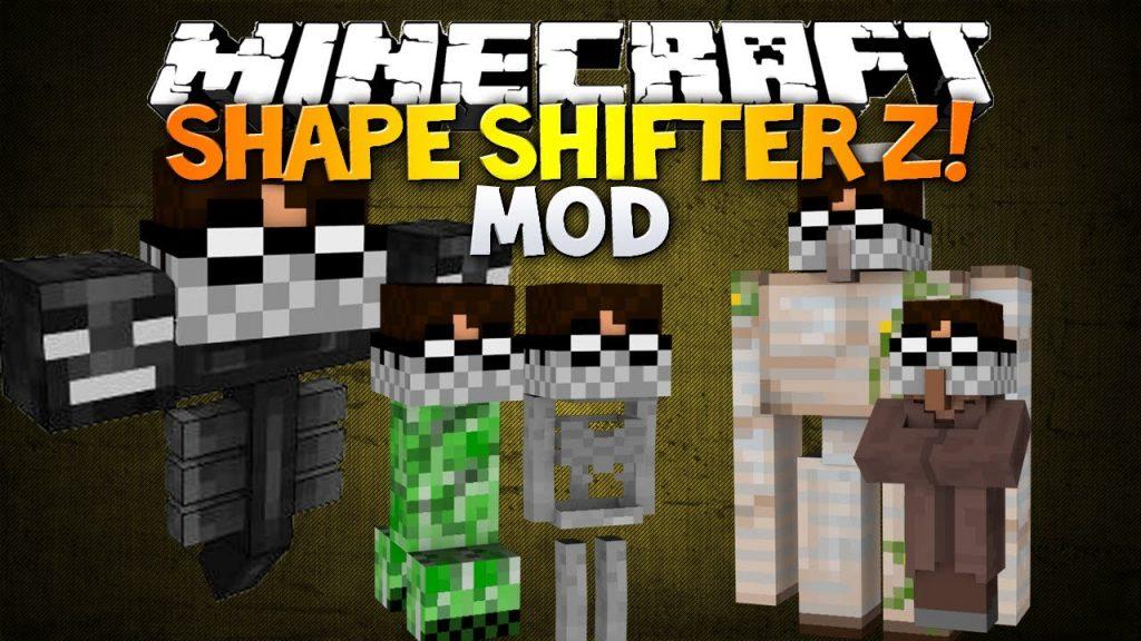 Shape Shifter Z Mod