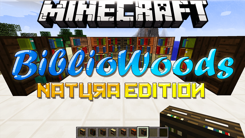 bibliowoods-natura-edition-for-minecraft