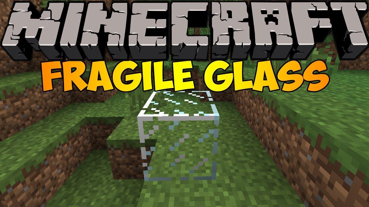 Fragile Glass Mod 1