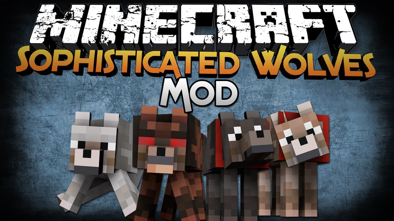Sophisticated Wolves Mod 2