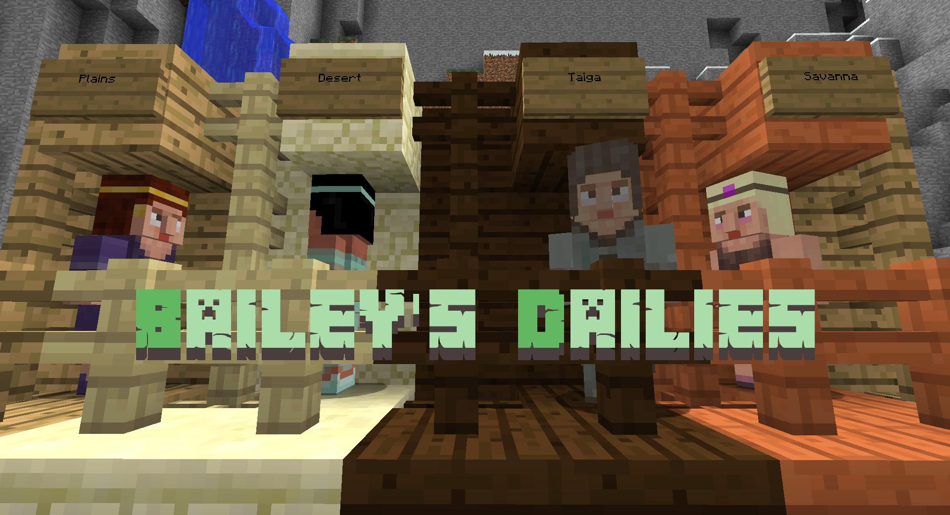 Bailey's Dailies Mod 1