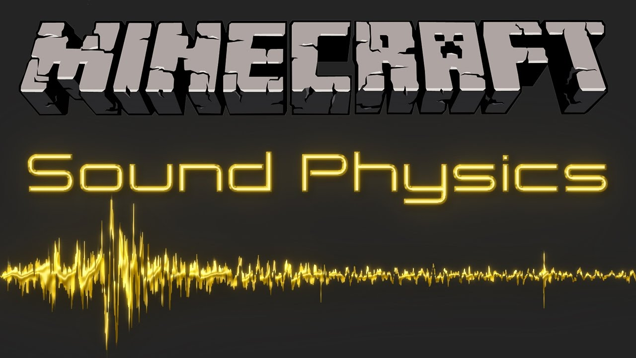 Sound Physics (realistic sound reverberation, occlusion, and attenuation)