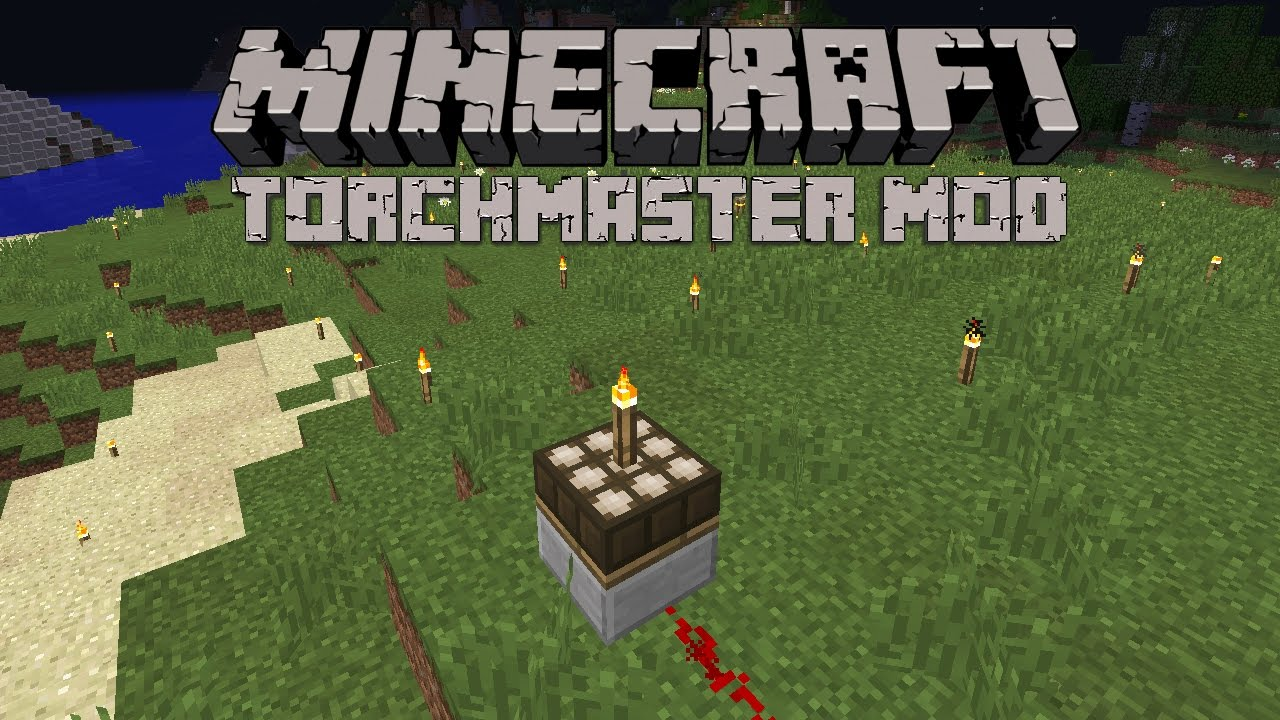 TorchMaster Mod 1