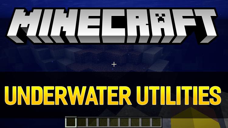 Underwater Utilities mod