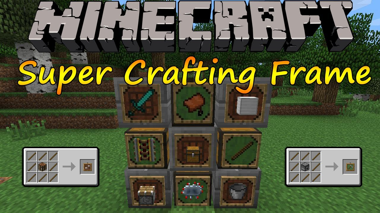 super crafting frame crafting frame mod for minecraft 1 11 2 1 12 1 10 2 3034
