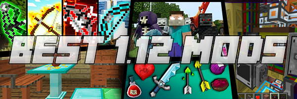 Download the best Minecraft 1.12 Mods