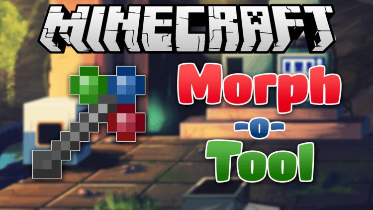 Morph-o-Tool Mod 1