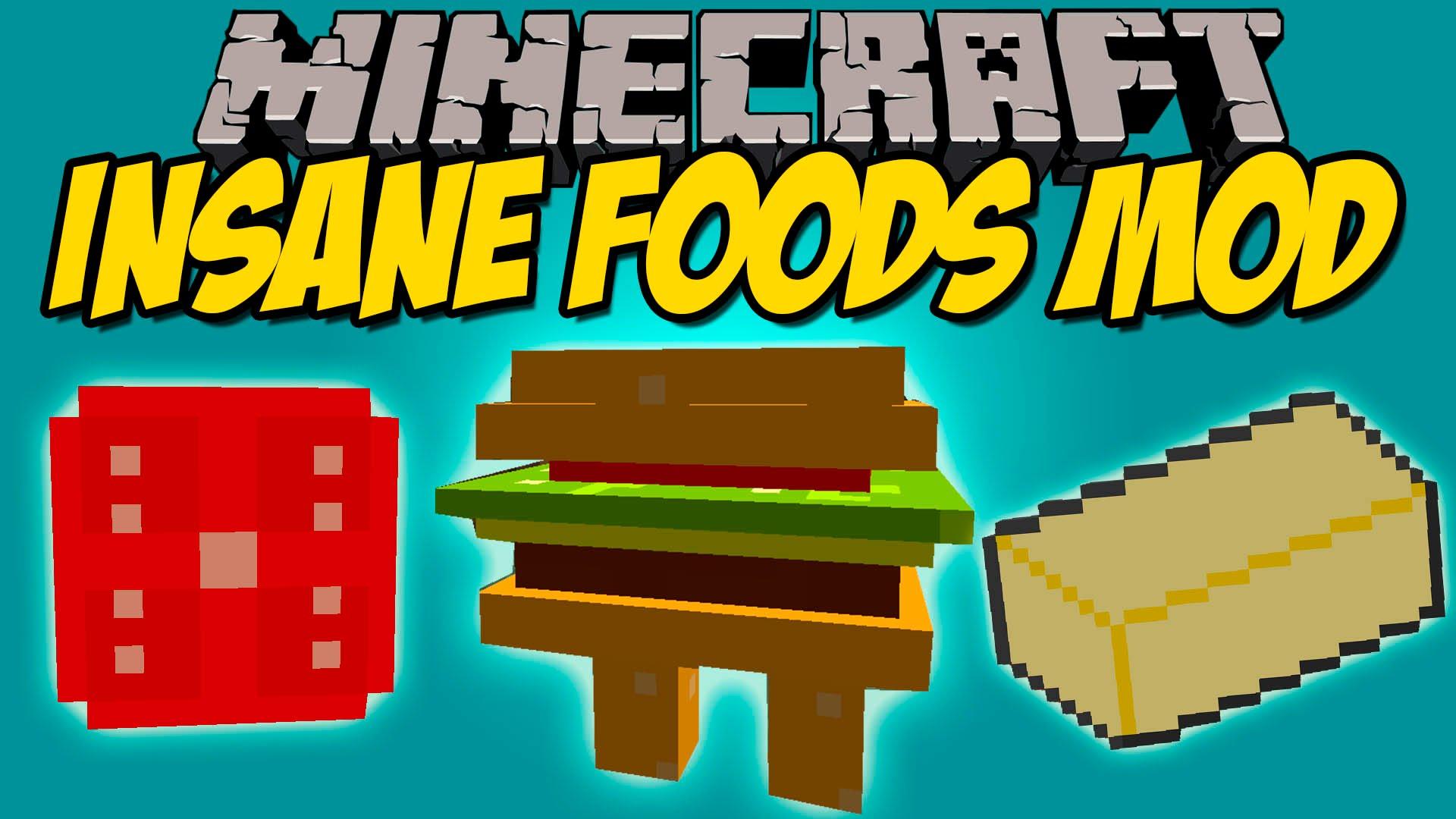 Insane Foods Mod